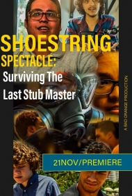 Shoestring Spectacle: Surviving the Last Stub Master